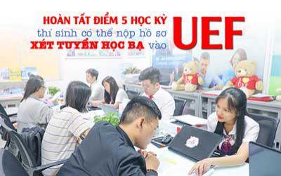 Hoàn tất điểm 5 học kỳ, thí sinh có thể nộp hồ sơ xét tuyển học bạ vào UEF