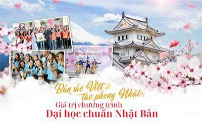 Bản sắc Việt và tác phong Nhật - Giá trị chương trình Đại học chuẩn Nhật Bản