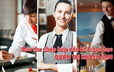 Mức thu nhập hấp dẫn khi chọn học Quản trị khách sạn