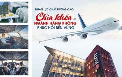 Nhân lực chất lượng cao là chìa khóa để ngành hàng không phục hồi bền vững