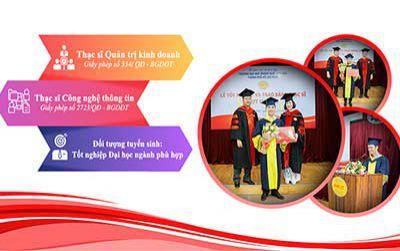 Tuyển sinh đào tạo ngành Quản trị Kinh doanh, Công nghệ Thông tin trình độ thạc sĩ