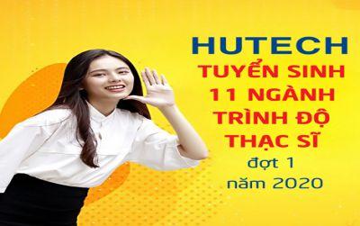 HUTECH tuyển sinh 11 ngành trình độ thạc sĩ đợt 1 năm 2020