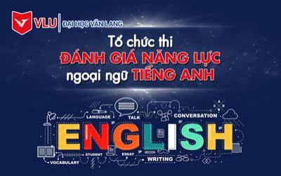 Đại học Văn Lang tổ chức thi đánh giá năng lực ngoại ngữ tiếng Anh